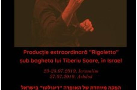 """Succes răsunător în Israel al producției extraordinare """"Rigoletto"""" sub bagheta lui Tiberiu Soare"""
