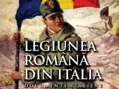 Expoziţia istorico–documentară «Din armata austro ungară în slujba României Mari: Legiunea Română din Italia (1916–1919)»