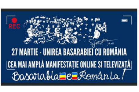 Cea mai ampla manifestare online si televizata dedicata aniversarii Unirii Basarabiei cu România