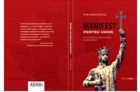 """La Chișinău a fost lansată cartea """"Manifest pentru Unire"""""""